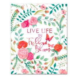 """Live Life in Full Bloom"" Canvas"
