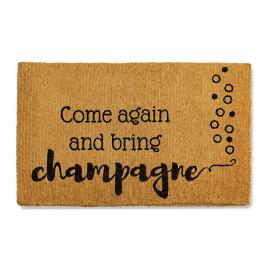 Come Again and Bring Champagne Mat